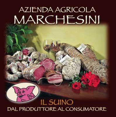 AZIENDA AGRICOLA MARCHESINI PIERGIUSEPPE HOCHWERTIGE WURSTWAREN